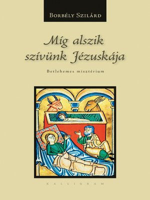 cover image of Míg alszik szívünk Jézuskája