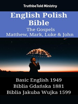 cover image of English Polish Bible--The Gospels--Matthew, Mark, Luke & John