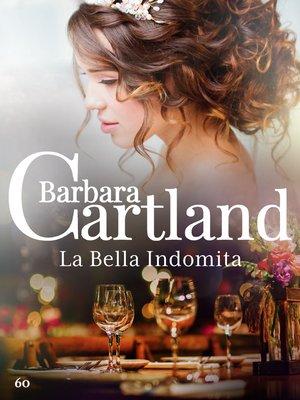 cover image of La Bella Indómita