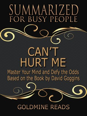 cover image of Can't Hurt Me - Summarized for Busy People