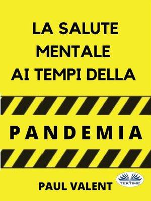 cover image of La Salute Mentale Ai Tempi Della Pandemia