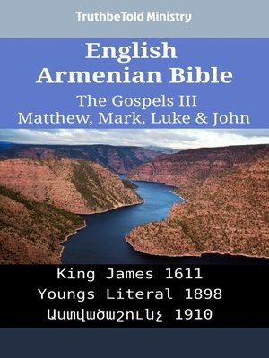 cover image of English Armenian Bible--The Gospels III--Matthew, Mark, Luke & John