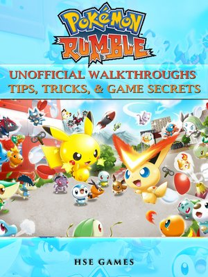 cover image of Pokemon Rumble Unofficial Walkthroughs Tips, Tricks, & Game Secrets