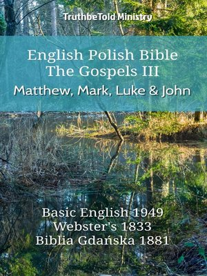 cover image of English Polish Bible--The Gospels III--Matthew, Mark, Luke and John