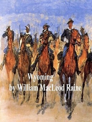 cover image of Wyoming, a Story of the Outdoor West