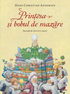 cover image of Prințesa și bobul de mazăre