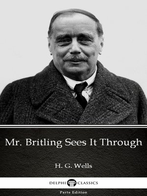 cover image of Mr. Britling Sees It Through by H. G. Wells
