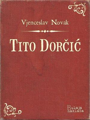 cover image of Tito Dorčić