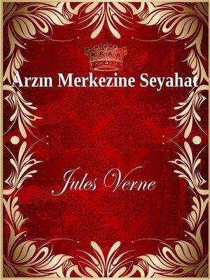 cover image of Arzın Merkezine Seyahat