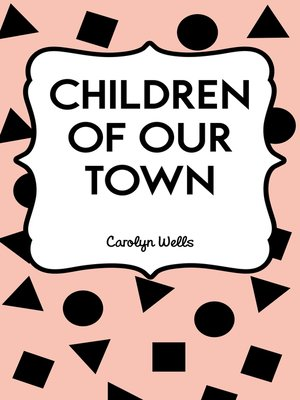 cover image of Children of Our Town