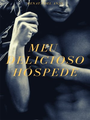cover image of Meu delicioso hóspede