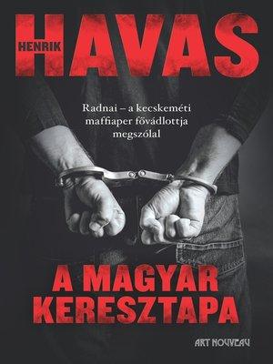cover image of A magyar keresztapa