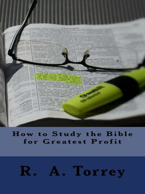 cover image of How to Study the Bible for Greatest Profit