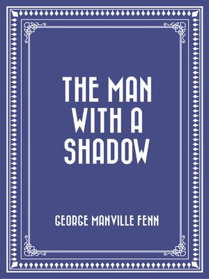 cover image of The Man with a Shadow