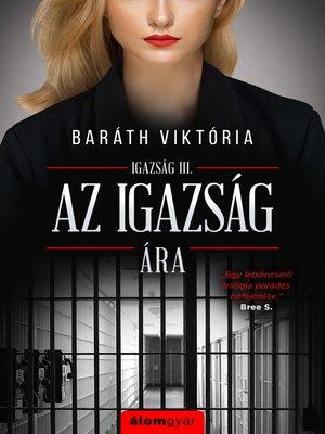 cover image of Az igazság ára
