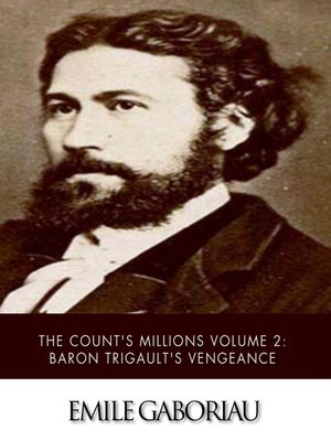 cover image of The Count's Millions Volume 2: Baron Trigault's Vengeance