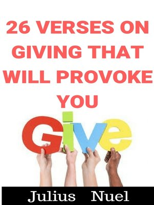 cover image of 26 Verses On Giving That Will Provoke You