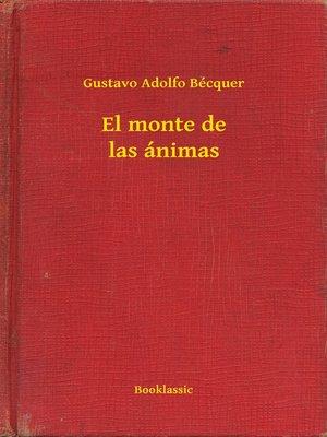 cover image of El monte de las ánimas