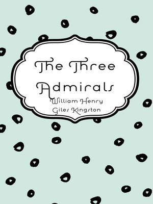 cover image of The Three Admirals