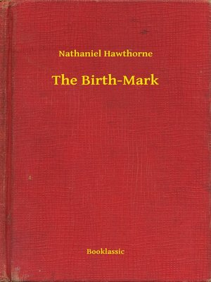 cover image of The Birth-Mark