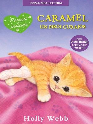 cover image of Caramel, un pisoi curajos