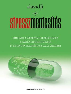 cover image of Stresszmentesítés