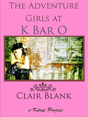 cover image of The Adventure Girls at K Bar O