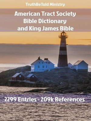 cover image of American Tract Society Bible Dictionary and King James Bible