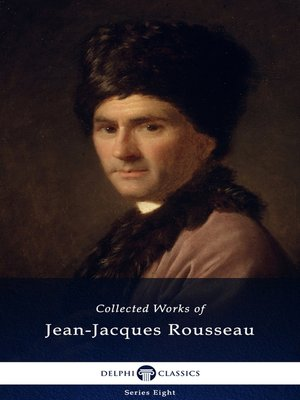cover image of Delphi Collected Works of Jean-Jacques Rousseau
