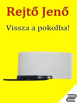 cover image of Vissza a pokolba!