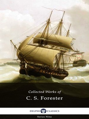 cover image of Delphi Collected Works of C. S. Forester (Illustrated)