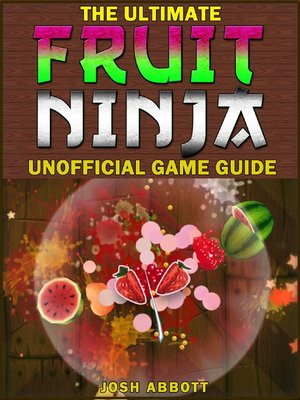 cover image of Fruit Ninja Game Guide