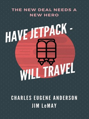 cover image of Have Jetpack - Will Travel