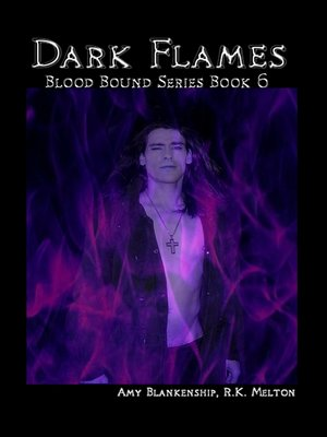 cover image of Dark Flames (Blood Bound Book 6)