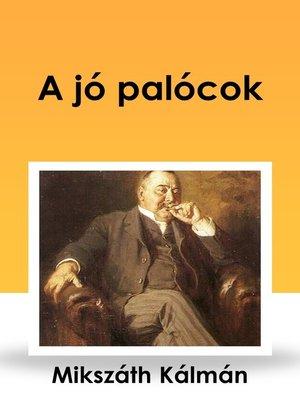 cover image of A jó palócok
