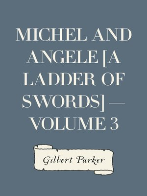 cover image of Michel and Angele [A Ladder of Swords] — Volume 3