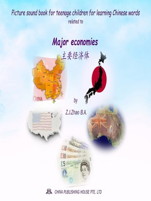 cover image of Picture sound book for teenage children for learning Chinese words related to Major economies