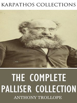 cover image of The Complete Palliser Collection