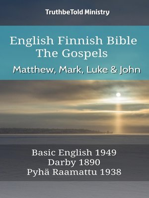 cover image of English Finnish Bible--The Gospels--Matthew, Mark, Luke and John