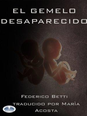 cover image of El Gemelo Desaparecido