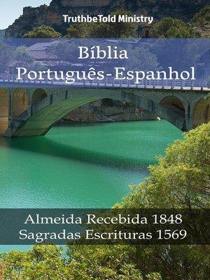 cover image of Bíblia Português-Espanhol