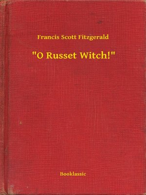 "cover image of ""O Russet Witch!"""