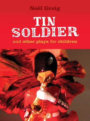 cover image of Tin Soldier and Other Plays for Children