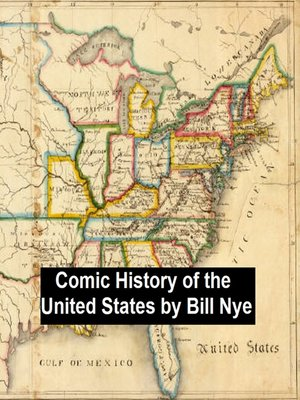 cover image of Bill Nye's Comic History of the United States