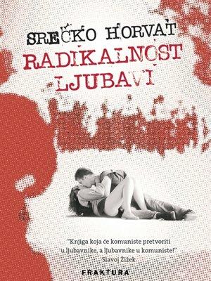 cover image of Radikalnost ljubavi