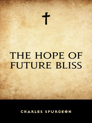 cover image of The Hope of Future Bliss
