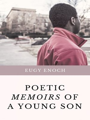 cover image of Poetic Memoirs Of A Young Son