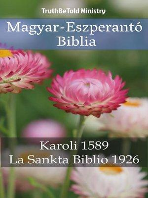 cover image of Magyar-Eszperantó Biblia