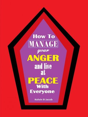 cover image of How to Manage Your Anger And Live at Peace With Everyone