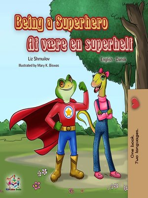 cover image of Being a Superhero At være en superhelt